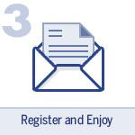 Register and Enjoy